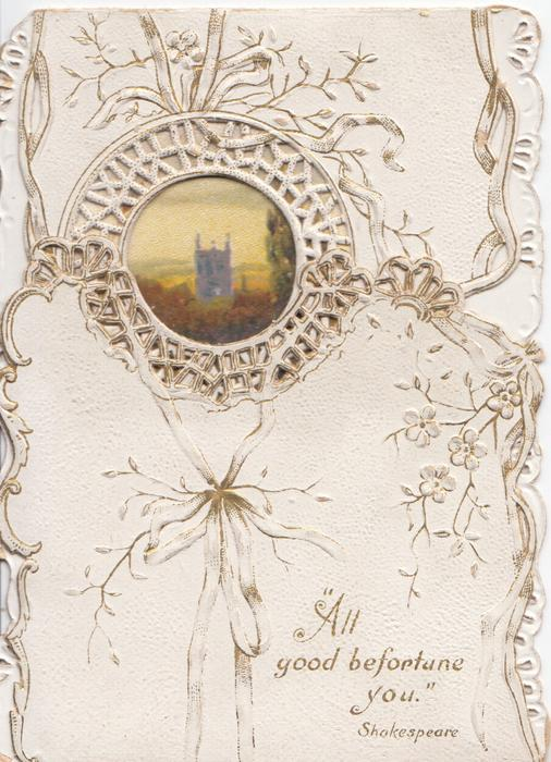 """ALL GOOD BEFORTUNE YOU"" in gilt on white background, perforated circular & marginal gilt & white design round watery rural winter scene, pink flowers & forget-me-nots"