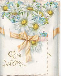 GOOD WISHES in gilt, white & yellow daisies with blue forget-me-nots above orange ribbon. daisies also on back cover