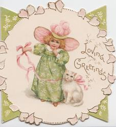 LOVING GREETINGS in gilt right, girl in green old-style dress stands next to white cat