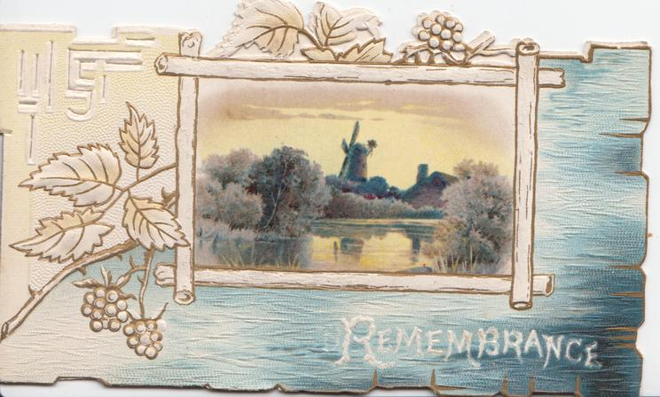REMEMBRANCE in white below rural inset with windmill, holly left & above, embossed design