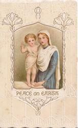 PEACE ON EARTH in gilt below inset of Mary standing right, Jesus on table,embossed design, in the style of E.J. Andrews