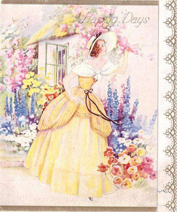 HAPPY DAYS lady in yellow dress & wide brimmed hat stands next to cottage garden, open window in background