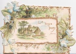 LIVE LONG & HAPPY blue campanulas around rural inset of village & church
