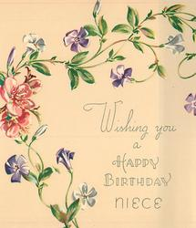 WISHING YOU A HAPPY BIRTHDAY NIECE trailing purple & white flowered vine, several pink blossoms centre left