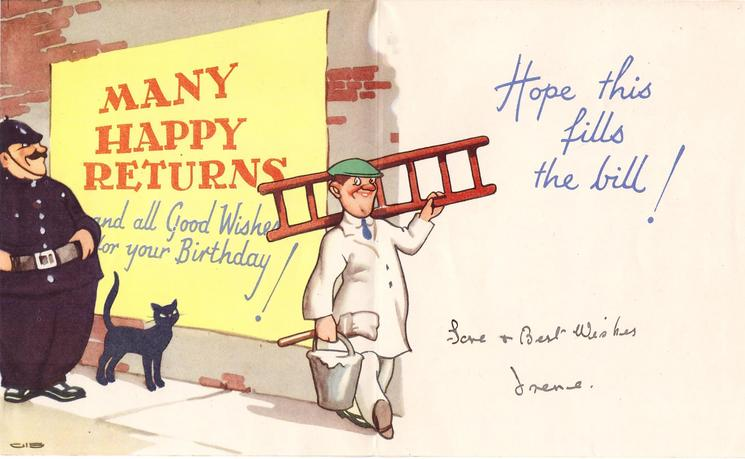 MANY HAPPY RETURNS on yellow banner pasted to brick wall by man on ladder, policeman behind, black cat