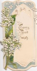 EVERY GOOD WISH on panel, white lilac left,  perforated, embossed