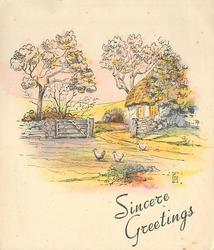 SINCERE GREETINGS 3 chickens front, thatched cottage behind stone wall with open gate, trees
