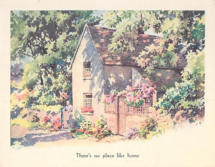 THERE'S NO PLACE LIKE HOME  end view of two story home among trees, woman at gate, stylised flowers