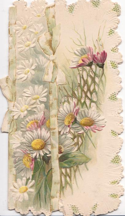 no front title, white & pink daisies with yellow centres , green ribbons vertically, perforated design