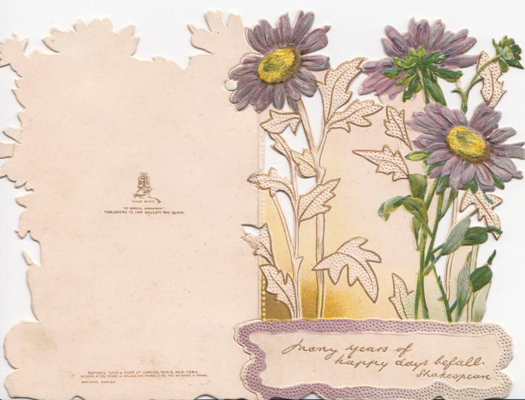 MANY DAYS OF HAPPY HOURS BEFALL purple daises with yellow centres, some stylised leaves, perforated