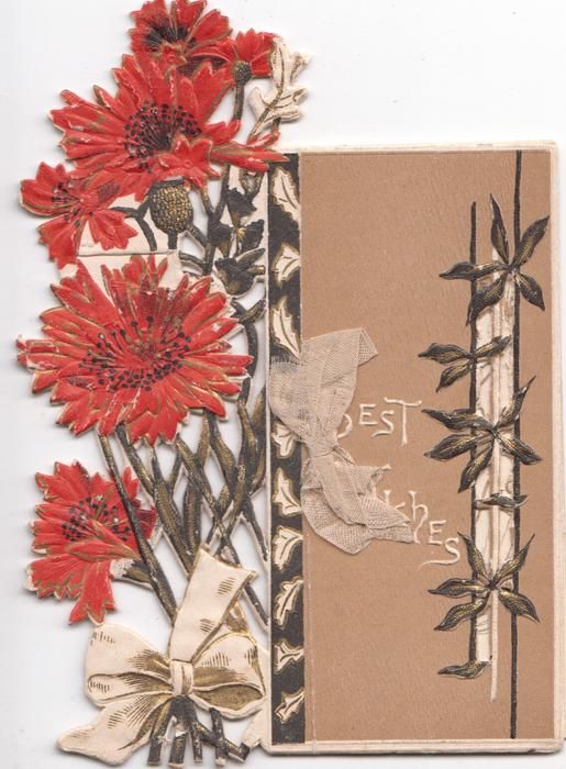 BEST WISHES in white on brown background, red daisies on much perforated trellis design attached to left