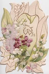 GOOD WISHES in gilt on stylised white leaf, lilies-of-the-valley  & ivy left, perforated, embossed