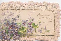 WITH EVERY GOOD WISH on white background above violets, stylised perforated marginal design