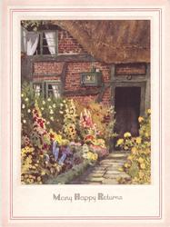 MANY HAPPY RETURNS brick cottage with flower lined path leading to door, green trimmed windows left