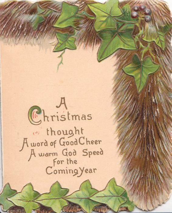 A CHRISTMAS THOUGHT  & message on cream panel, ivy leaves & brown foliage top & right