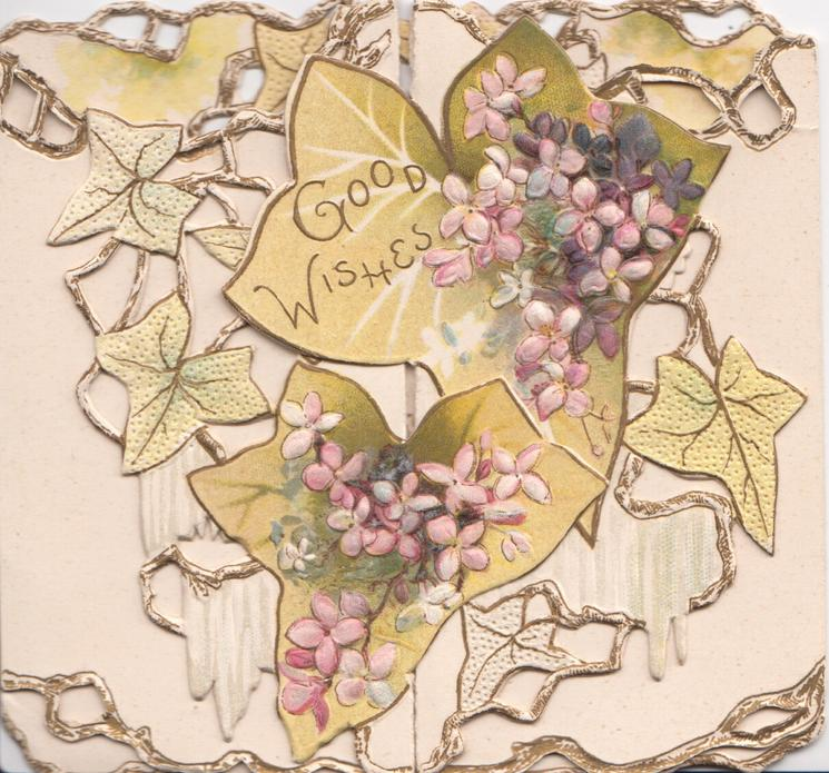 GOOD WISHES on top ivy leaf, purple blossom on leaves, complex perforated ivy design behind
