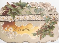 BLESSINGS in gilt on orange inset ivy leaves & white daisies with yellow centres around, perforated