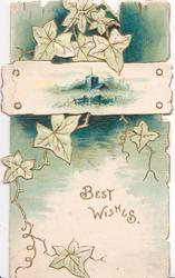 BEST WISHES in gilt below rural inset on plank, stylised ivy behind