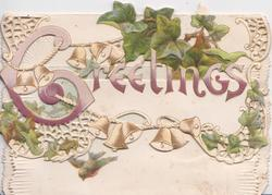 GREETINGS (G illuminated) in purple with bells across perforated front of card, ivy leaves above & below