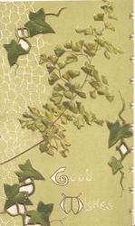 GOOD WISHES in white on green background below ivy & ginkgo leaves, perforated design  left