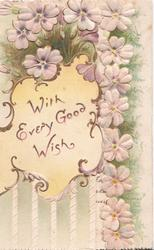 WITH EVERY GOOD WISH on yellow gilt bordered plaque below & left of pink forget-me-nots