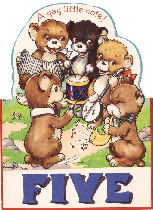A GAY LITTLE NOTE! 5 bears play instruments, FIVE in blue at bottom