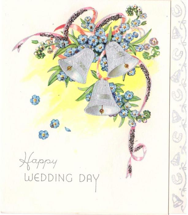 HAPPY WEDDING DAY 3 silvered bells surrounded by forget-me-nots & pink glittered ribbon, panel of bells & horseshoes right