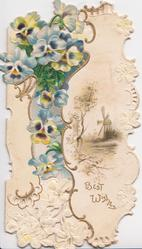 BEST WISHES in gilt right below rural windmill inset, blue/white pansies in gilt & white perforated design left