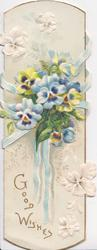 GOOD WISHES in gilt at base, blue ribbon, blue & other pansies, embossed