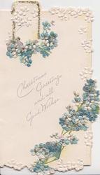 CHRISTMAS GREETINGS AND ALL GOOD WISHES between blue forget-me-nots above & below