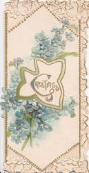 GREETINGS(G illuminated) in gilt in central design, blue forget-me-nots above & below, marginal stylised flower & leaf design