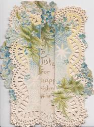 GOOD WISHES FOR A HAPPY CHRISTMAS seen through gap in flaps, blue forget-me-nots & heavily perforated design