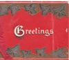 GREETINGS(G illuminated) in white on red background, stylised ivy above & below