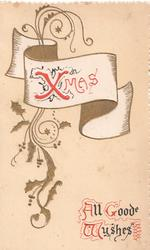 XMAS in red on white inset, fawn background, vertical stylised holly, ALL GOODE WYSHES (A,G & W illuminated)