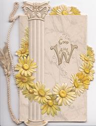 GOOD WISHES(W illuminated) in gilt, yellow daisies looped below in front of marble column design
