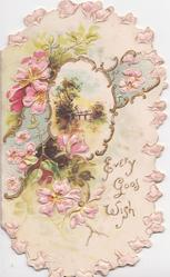 EVERY GOOD WISH in gilt, pink wild roses left & around, gilt bordered rural inset in blue design