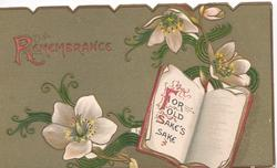 REMEMBRANCE(R illuminated)  in red, white anemones, open book design FOR OLD SAKES SAKE