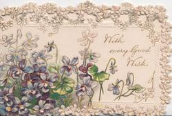 WITH EVERY GOOD WISH right of violets,white marginal perforated floral design