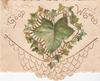 GOOD WISHES in gilt above large ivy leaf set in perforated design of ivy leaves, white marginal designs