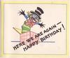 HERE WE ARE AGAIN - HAPPY BIRTHDAY! across  black jack in the box, green & yellow border