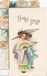 HAPPY DAYS above 2 Japanese girls with fan & parasol, marginal design of fans left & above