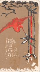 WITH ALL GOOD WISHES in gilt below red flying Japanese crane, red & black design right, brown background
