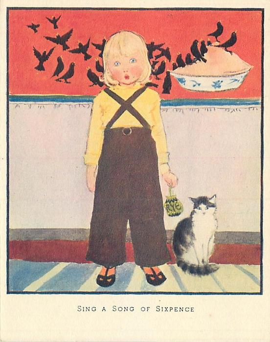 SING A SONG OF SIXPENCE child faces front with blackbirds eating pie on red panel, cat right