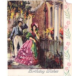 BIRTHDAY WISHES couple in old style dress metal fence & buildings, panel of stylised flowers right
