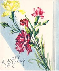 A HAPPY BIRTHDAY yellow & pink carnations, light blue stipes on background & on panel right