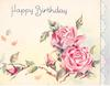 HAPPY BIRTHDAY above two large pink roses with three buds, blue & white decorative panel right