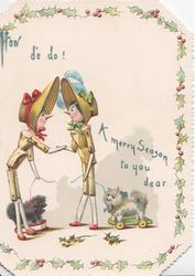 HOW DE DO!  A MERRY SEASON TO YOU DEAR 2 stick ladies shake hands, each has toy dog on leash