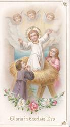 GLORIA IN EXCELSIS DEO Jesus stands on straw in stable, 3 angels above & 2 girls below adore him