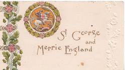 ST. GEORGE AND MERRIE ENGLAND below crest, stylised flowers left