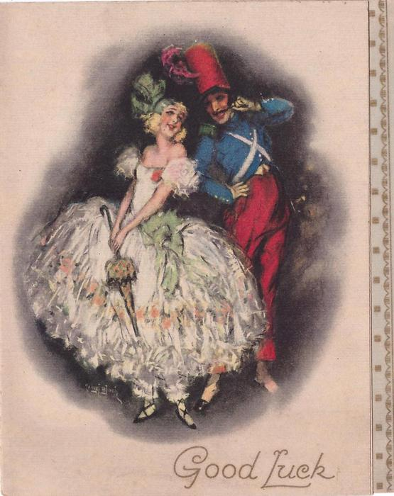 GOOD LUCK below pair of dancers, woman in white dress & green hat, man in blue & red uniform with tall red hat